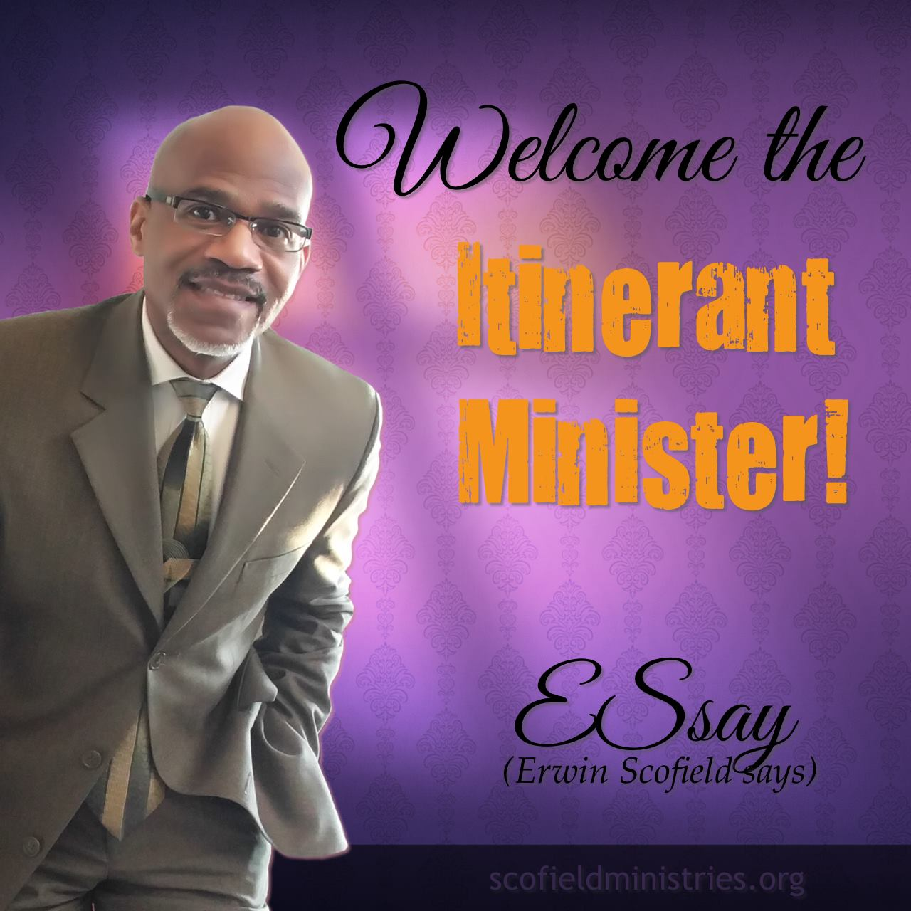 Welcome The Itinerant Minister